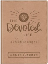 The Devoted Life: A Girl's Guided Creative Devotional Journal