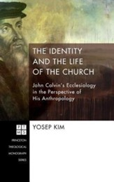 The Identity and the Life of the Church [Hardcover]