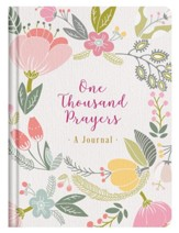 One Thousand Prayers: A Journal