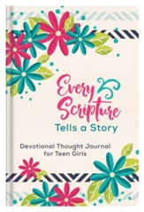 Every Scripture Tells a Story Journal for Teen Girls