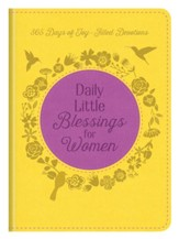Daily Little Blessings for Women: 365 Days of Joy-Filled Devotions