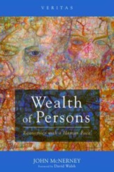 Wealth of Persons: Economics with a Human Face