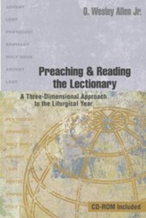 Preaching and Reading the Lectionary: A Three-Dimensional Approach to the Liturgical Year