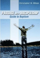 Passage Into Discipleship: Guide to Baptism