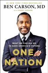 One Nation: What We Can All Do to Save America's Future , Hardcover