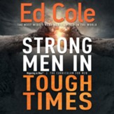 Strong Men in Tough Times Workbook: Being a Hero in Cultural Chaos