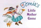 Tomie's Little Mother Goose