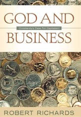 God And Business: Christianity's Case For Capitalism