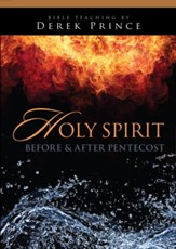 Holy Spirit: Before and After Pentecost: The Sermons of Derek Prince on CD