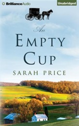 An Empty Cup - unabridged audio book on CD