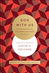 God with Us: 365 Devotions on the Life and Work of Christ