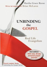 Unbinding the Gospel: Real Life Evangelism, Edition 0002 - Slightly Imperfect