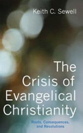 The Crisis of Evangelical Christianity