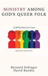 Ministry Among God's Queer Folk, Second Edition
