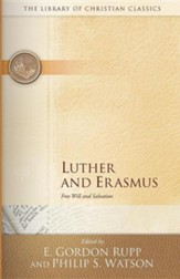 The Library of Christian Classics - Luther & Erasmus