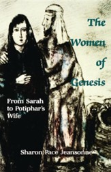 The Women of Genesis (From Sarah to Potiphar's wife)