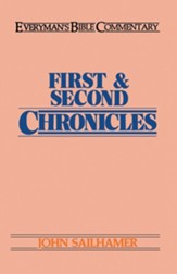 First & Second Chronicles: Everyman's Bible Commentary