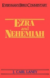 Ezra & Nehemiah: Everyman's Bible Commentary