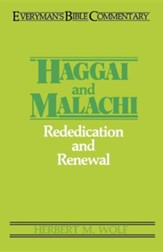 Haggai & Malachi: Everyman's Bible Commentary