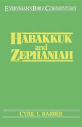 Habakkuk & Zephaniah: Everyman's Bible Commentary