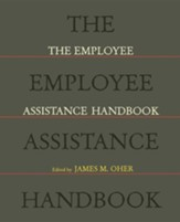 The Employee Assistance Handbook