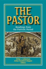 The Pastor: Readings from the Patristic Period