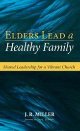 Elders Lead a Healthy Family