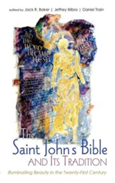 The Saint John's Bible and Its Tradition