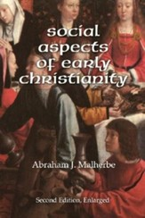 Social Aspects of Early Christianity, Second Edition