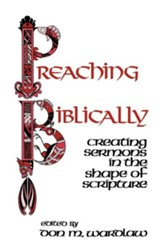 Preaching Biblically