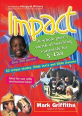 Impact: A Year's Worth of Teaching Materials for 5-12's