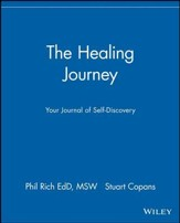 The Healing Journey: Your Journal of Self-Discovery