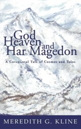 God, Heaven, and Har Magedon
