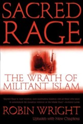 Sacred Rage The Wrath of Militant Islam