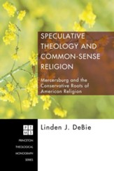 Speculative Theology and Common-Sense Religion