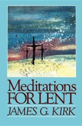 Meditations for Lent