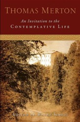 An Invitation to the Contemplative Life