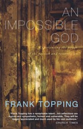 An Impossible God: A Classic Meditation on the Passion