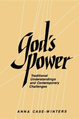 God's Power: Traditional Understandings and Contemporary Challenges