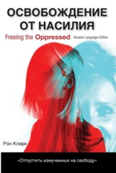 Freeing the Oppressed, Russian Language Edition