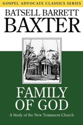 Family of God: A Study of the New Testament Church