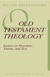 Old Testament Theology: Essay in Structure, Theme,