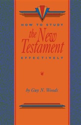 How to Study the New Testament Effectively