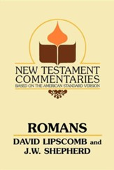 Romans: A Commentary on the New Testament Epistles, Edition 0002Revised