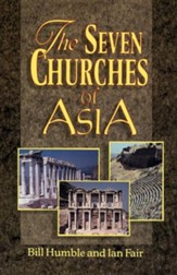The Seven Churches of Asia (Bill Humble, Ian Fair)