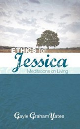 Ethics for Jessica