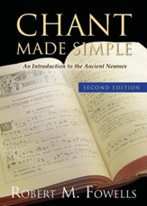 Chant Made Simple, second edition