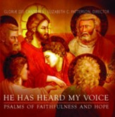 He Has Heard My Voice: Psalms of Faithfulness and Hope--CD
