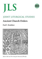 JLS 80: Early Church Orders Revisited