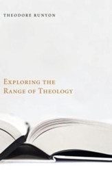 Exploring the Range of Theology